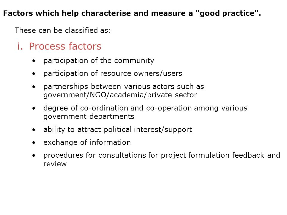 Factors which help characterise and measure a good practice