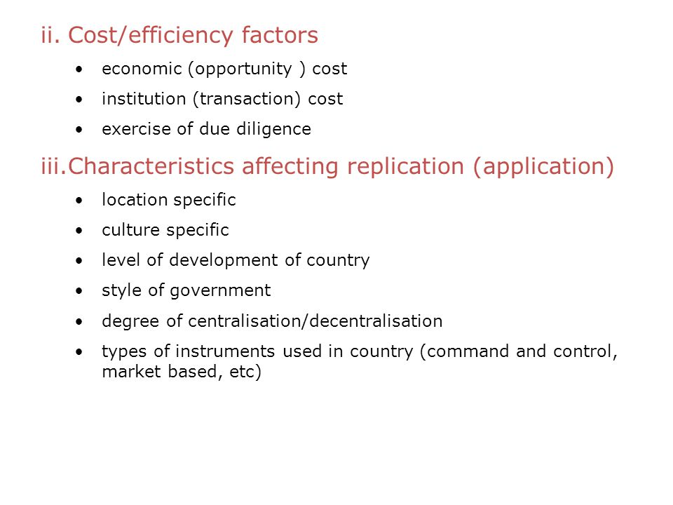 Cost/efficiency factors