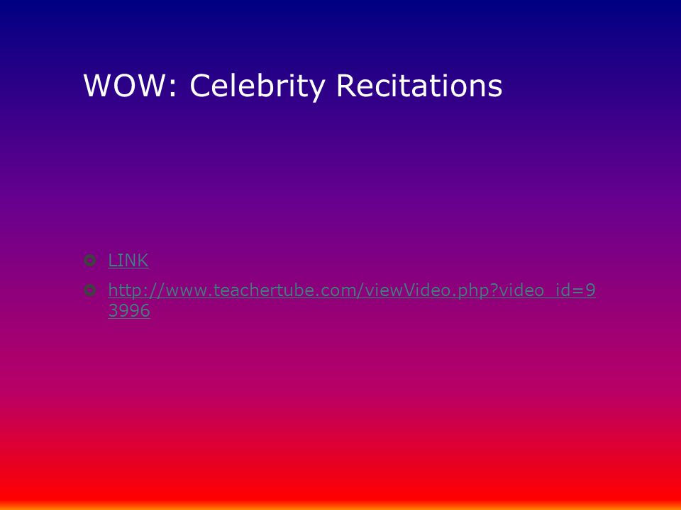 WOW: Celebrity Recitations