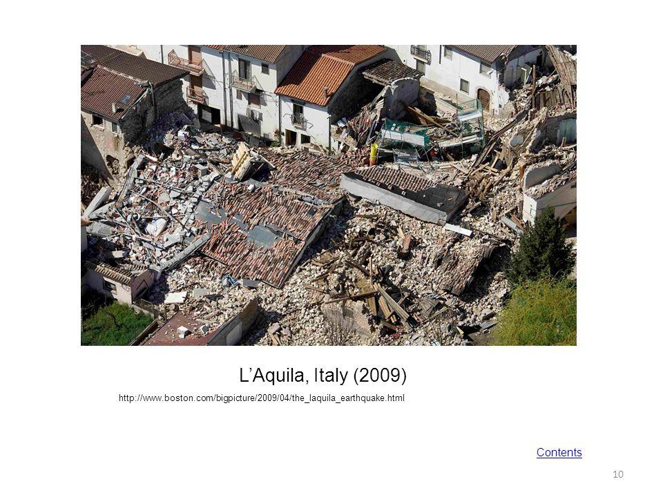 L'Aquila, Italy (2009) Contents