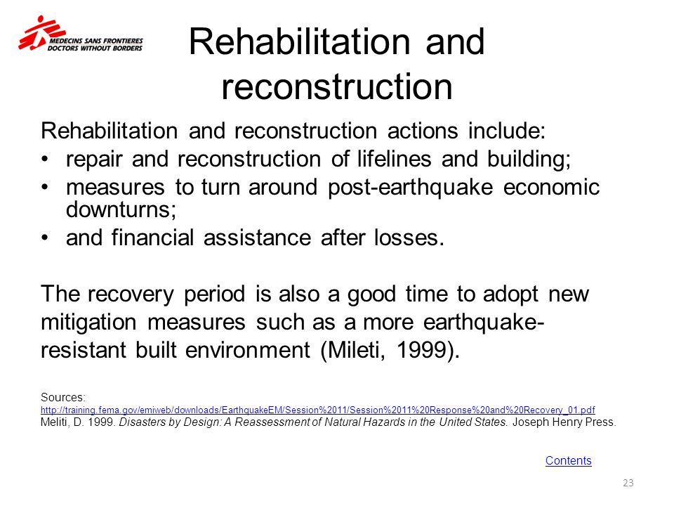 Rehabilitation and reconstruction