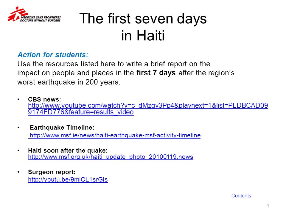 The first seven days in Haiti