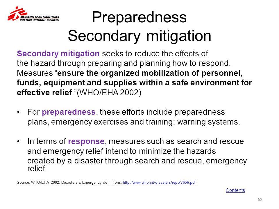 Preparedness Secondary mitigation