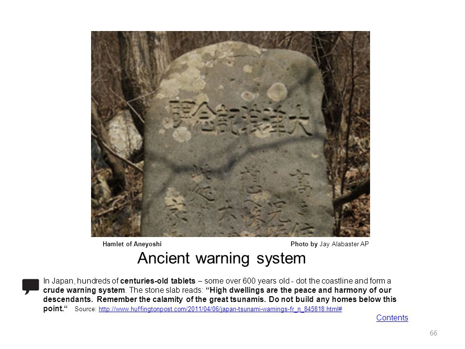 Hamlet of Aneyoshi Photo by Jay Alabaster AP Ancient warning system