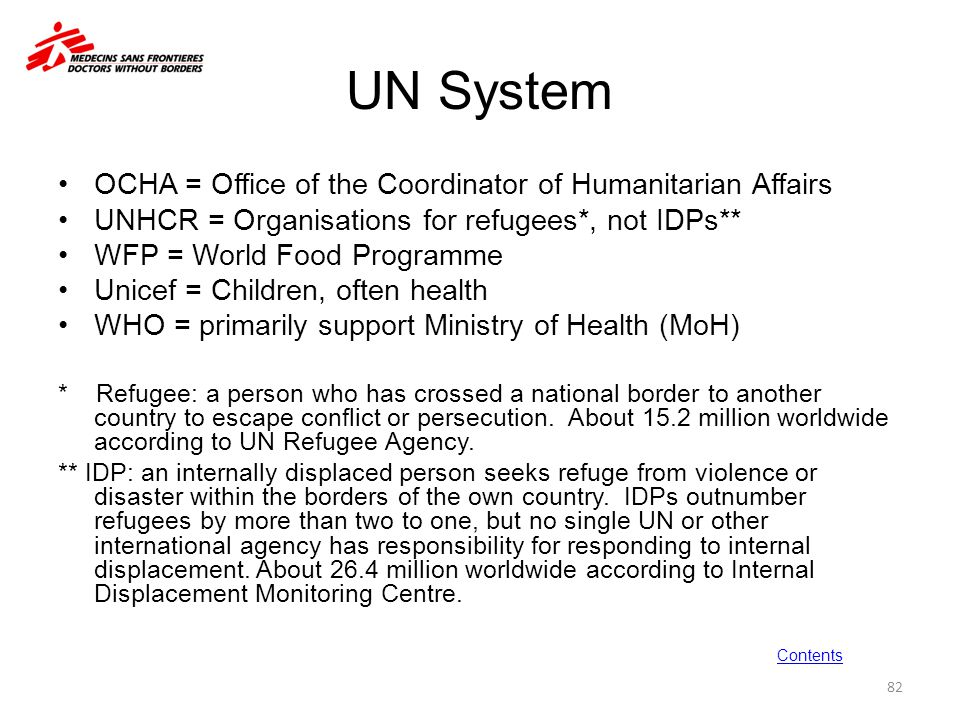 UN System OCHA = Office of the Coordinator of Humanitarian Affairs