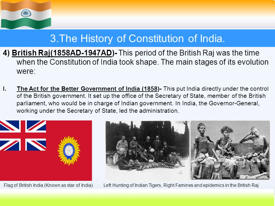 3.The History of Constitution of India.