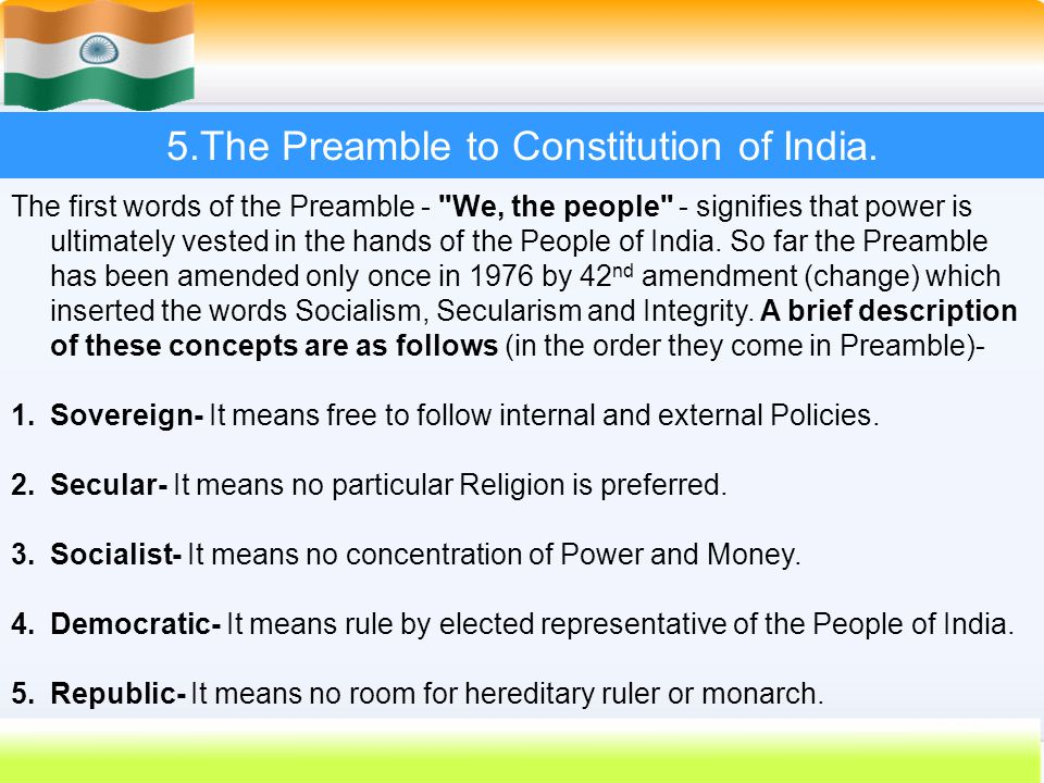 5.The Preamble to Constitution of India.