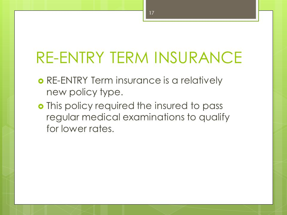 RE-ENTRY TERM INSURANCE