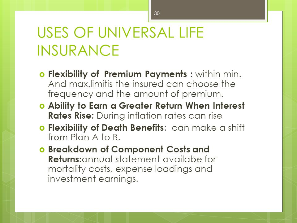 USES OF UNIVERSAL LIFE INSURANCE