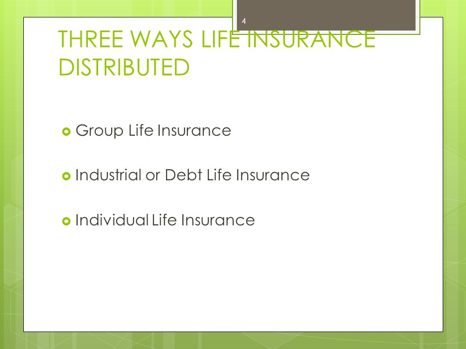 THREE WAYS LIFE INSURANCE DISTRIBUTED