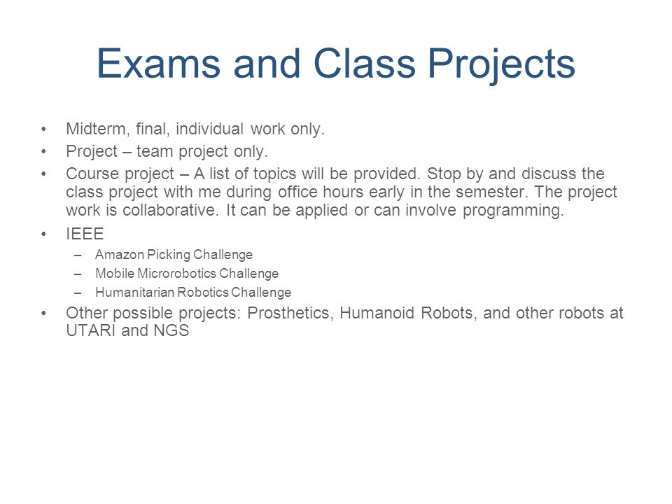 Exams and Class Projects