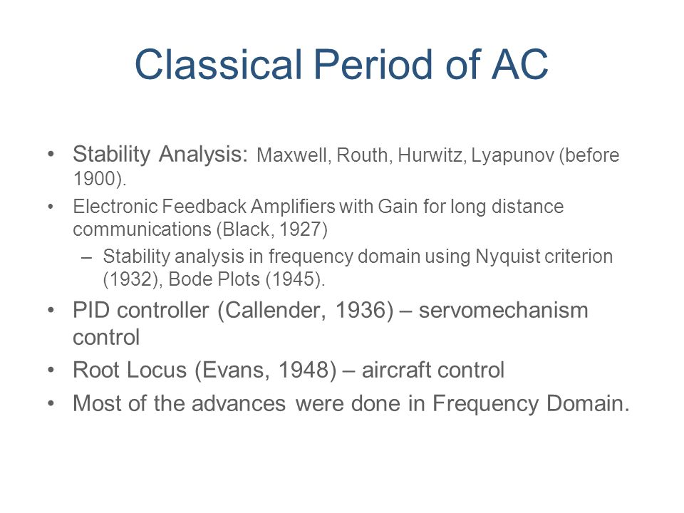Classical Period of AC Stability Analysis: Maxwell, Routh, Hurwitz, Lyapunov (before 1900).