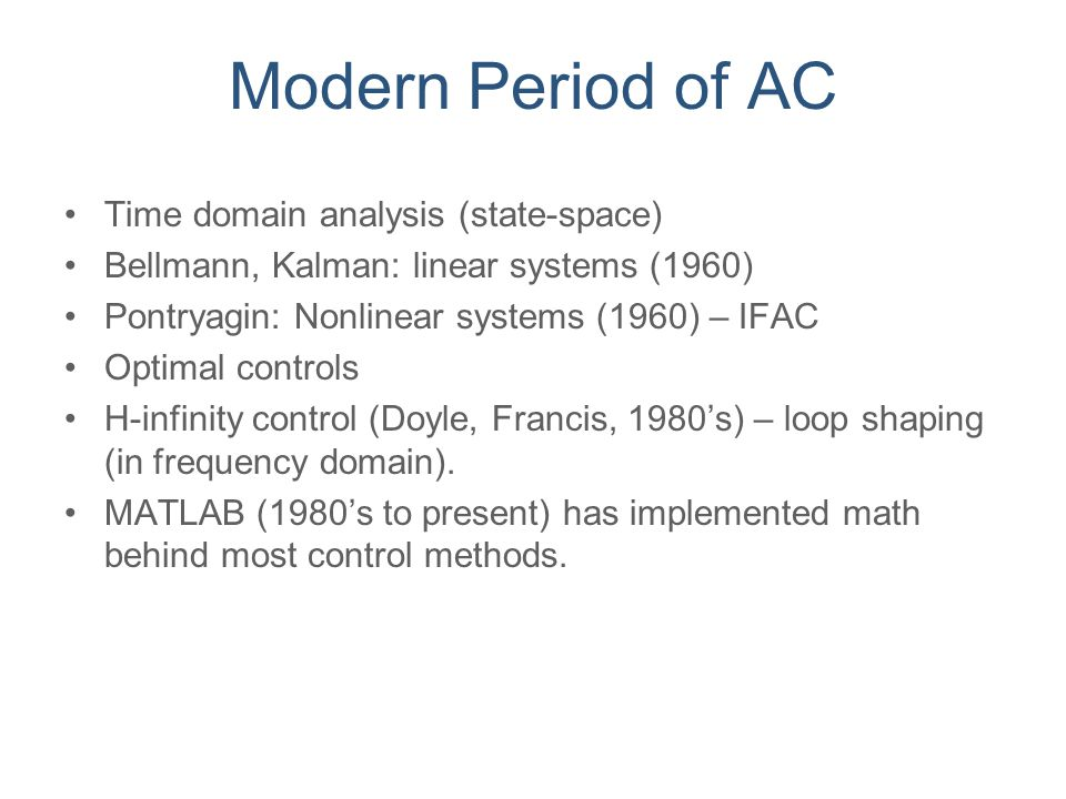Modern Period of AC Time domain analysis (state-space)