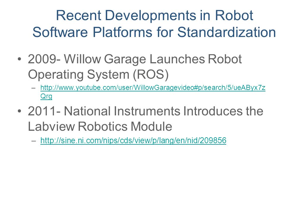 Recent Developments in Robot Software Platforms for Standardization