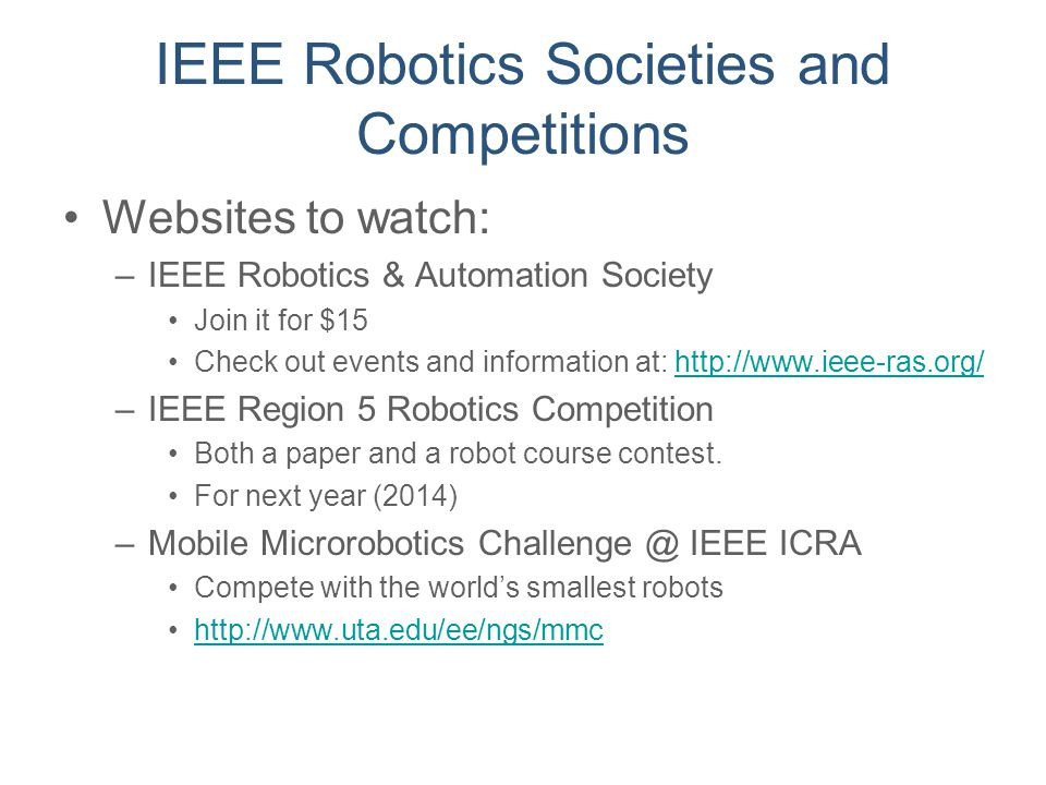 IEEE Robotics Societies and Competitions