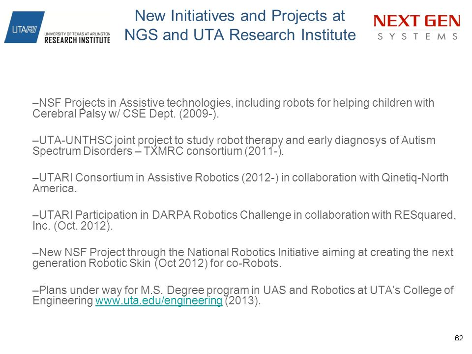 New Initiatives and Projects at NGS and UTA Research Institute