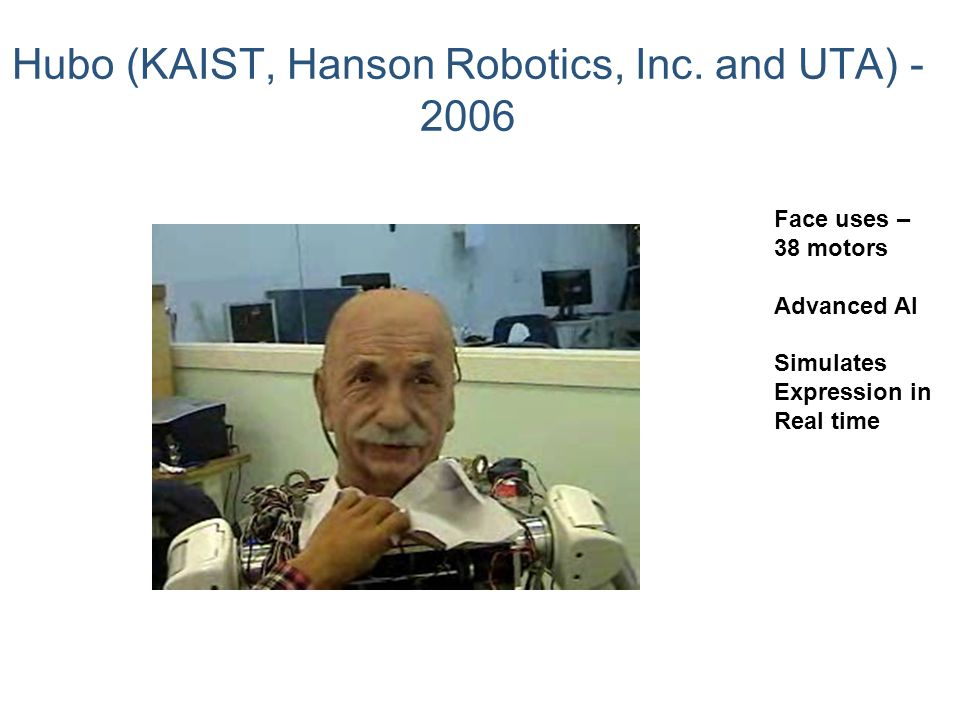 Hubo (KAIST, Hanson Robotics, Inc. and UTA) - 2006