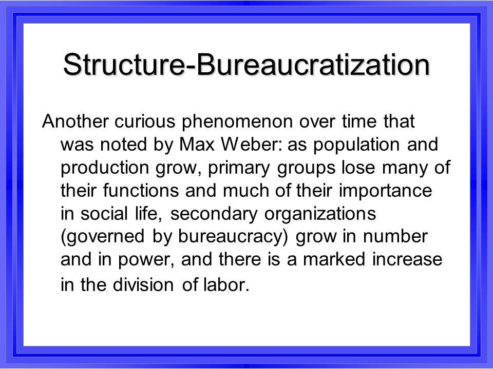 Structure-Bureaucratization