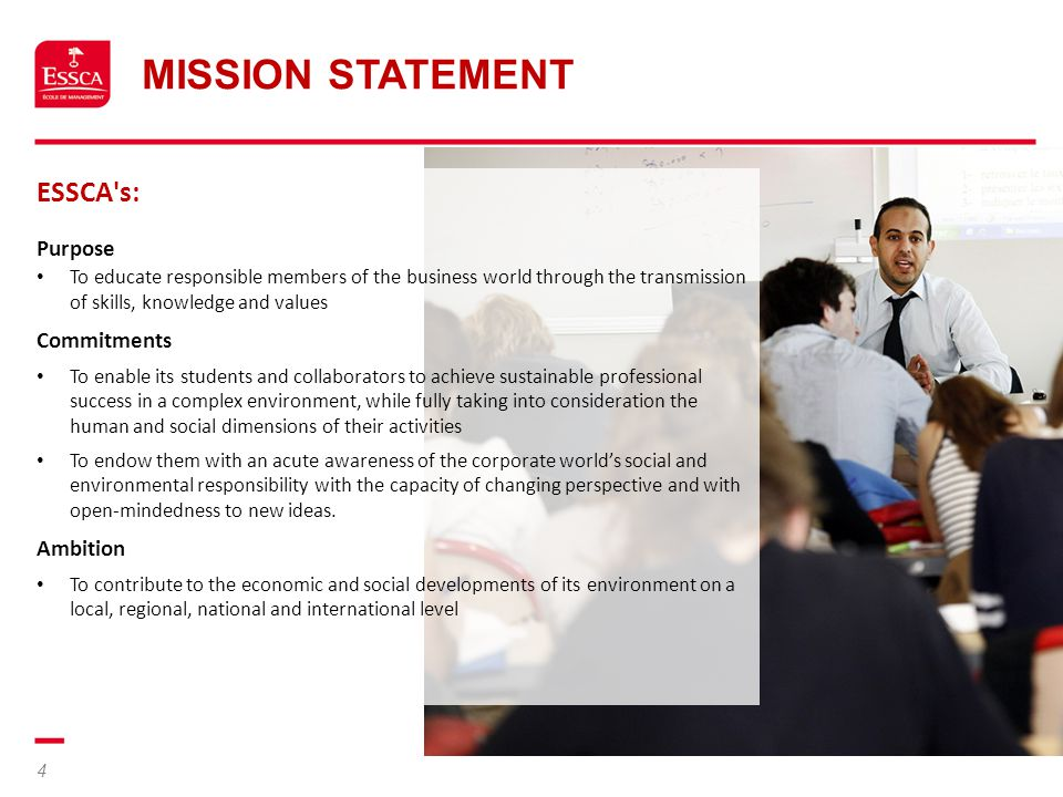 Mission Statement ESSCA s: Purpose Commitments Ambition