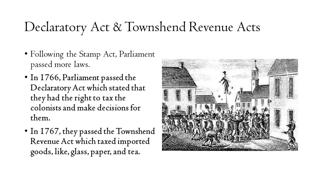 Declaratory Act & Townshend Revenue Acts