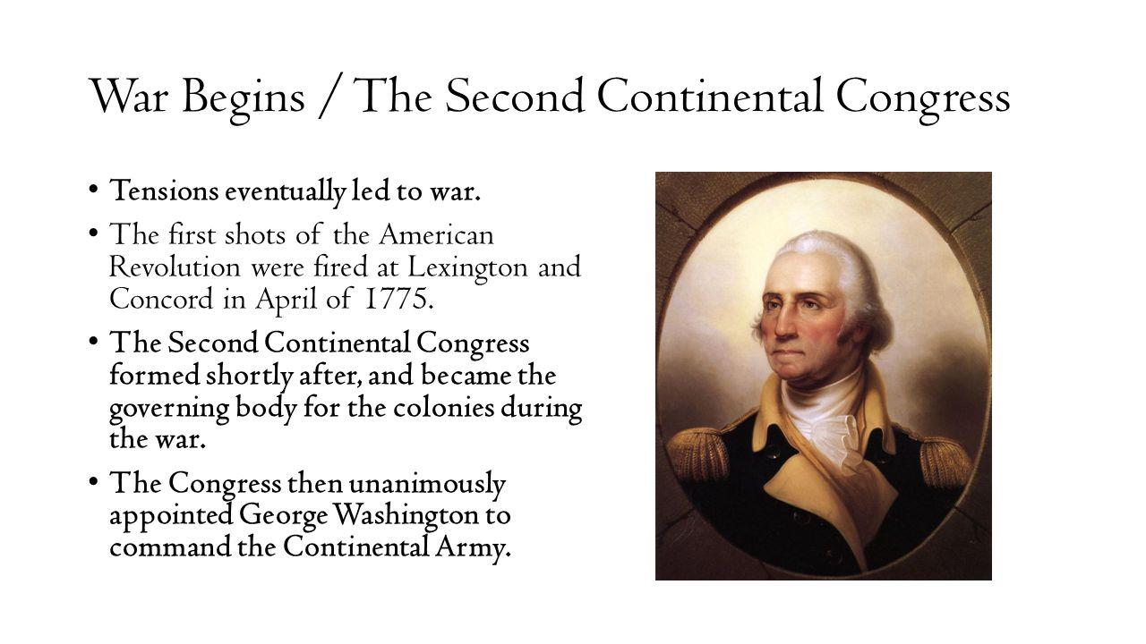 War Begins / The Second Continental Congress