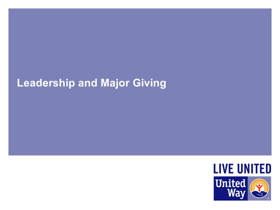 Leadership and Major Giving