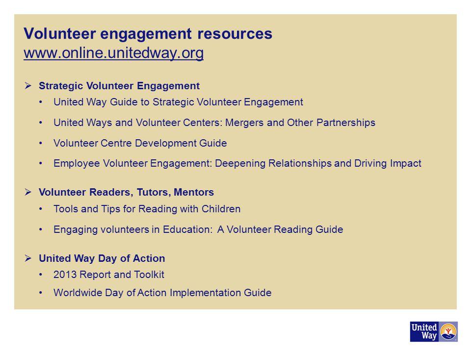 Volunteer engagement resources www.online.unitedway.org