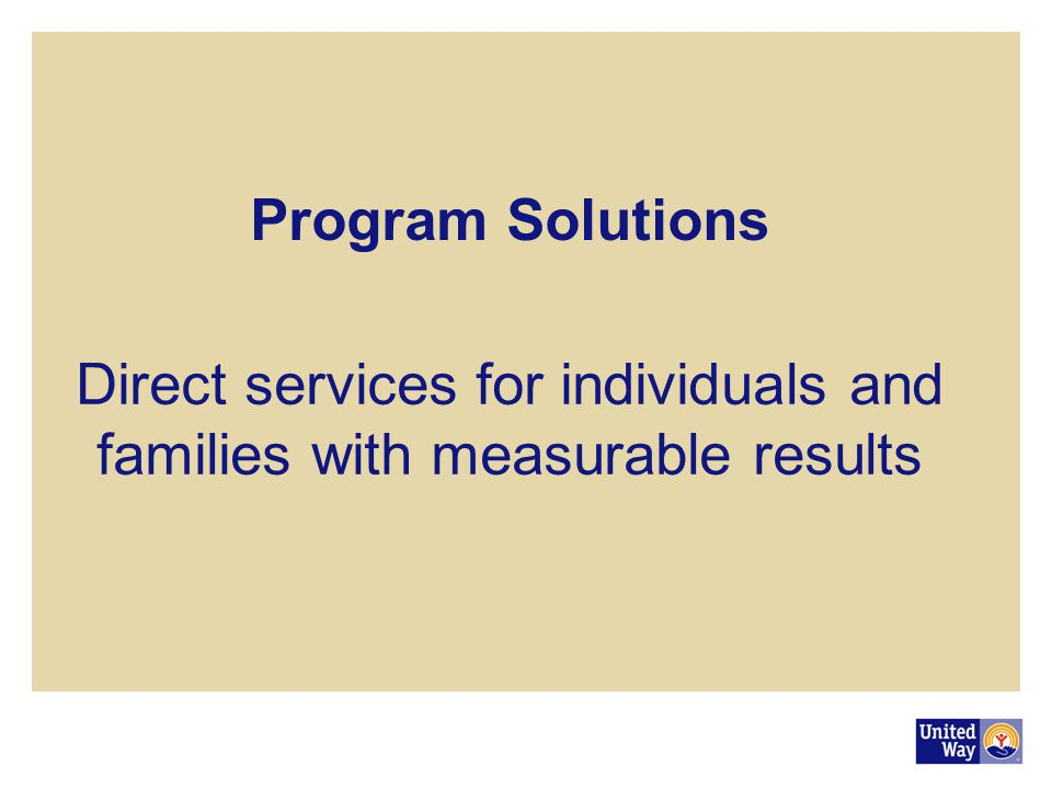 Direct services for individuals and families with measurable results