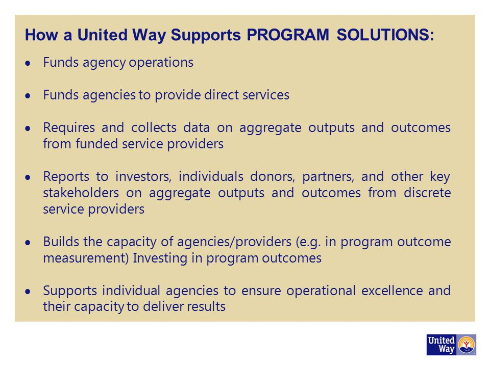 How a United Way Supports PROGRAM SOLUTIONS: