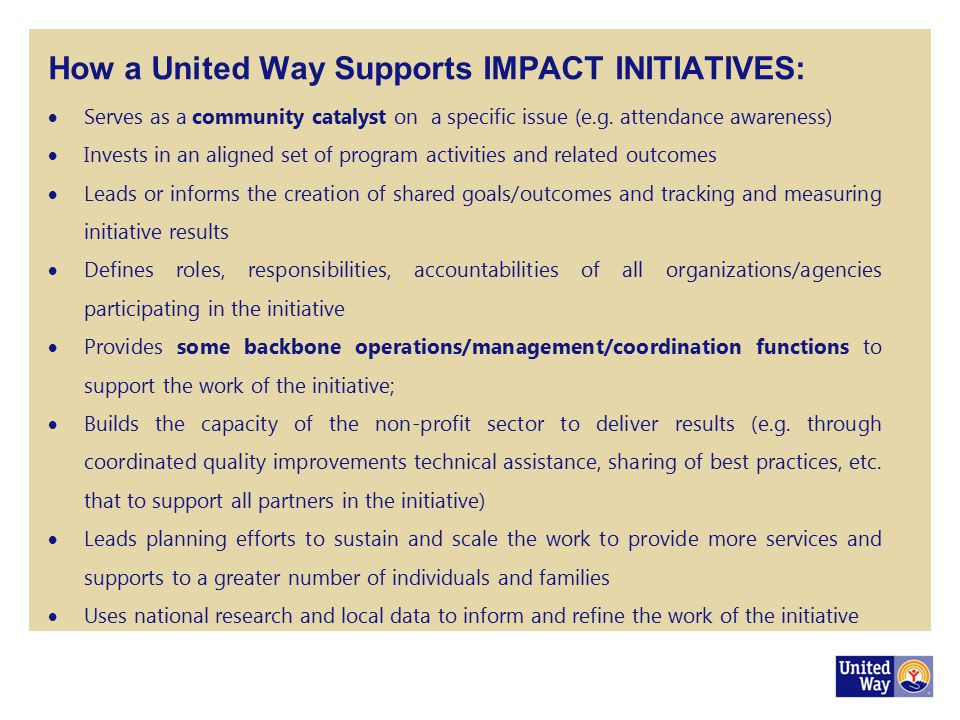 How a United Way Supports IMPACT INITIATIVES:
