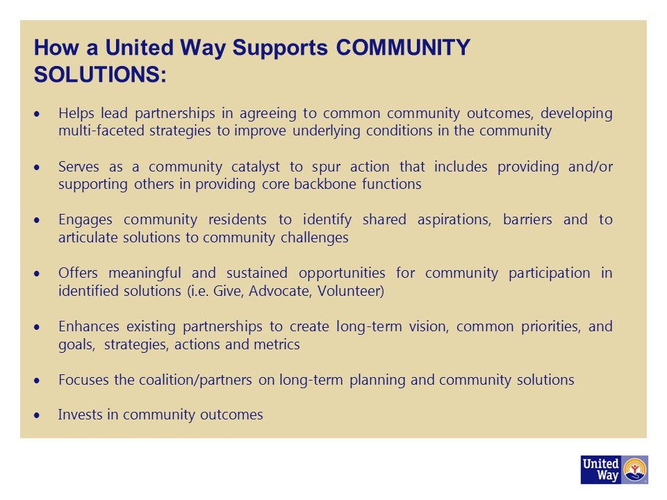 How a United Way Supports COMMUNITY SOLUTIONS: