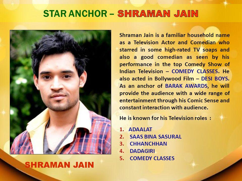 STAR ANCHOR – SHRAMAN JAIN