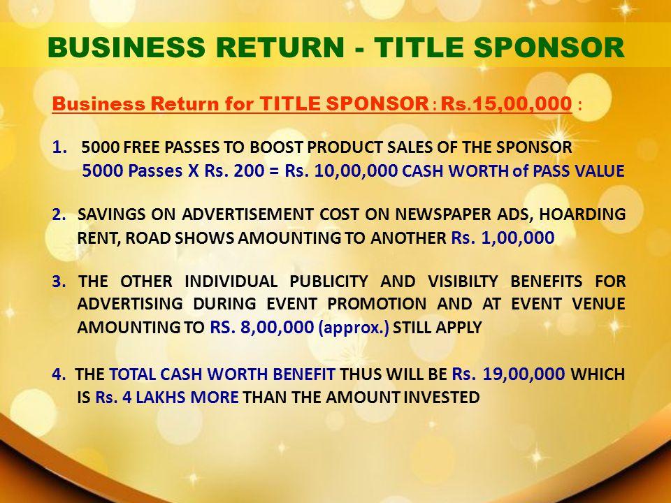 BUSINESS RETURN - TITLE SPONSOR