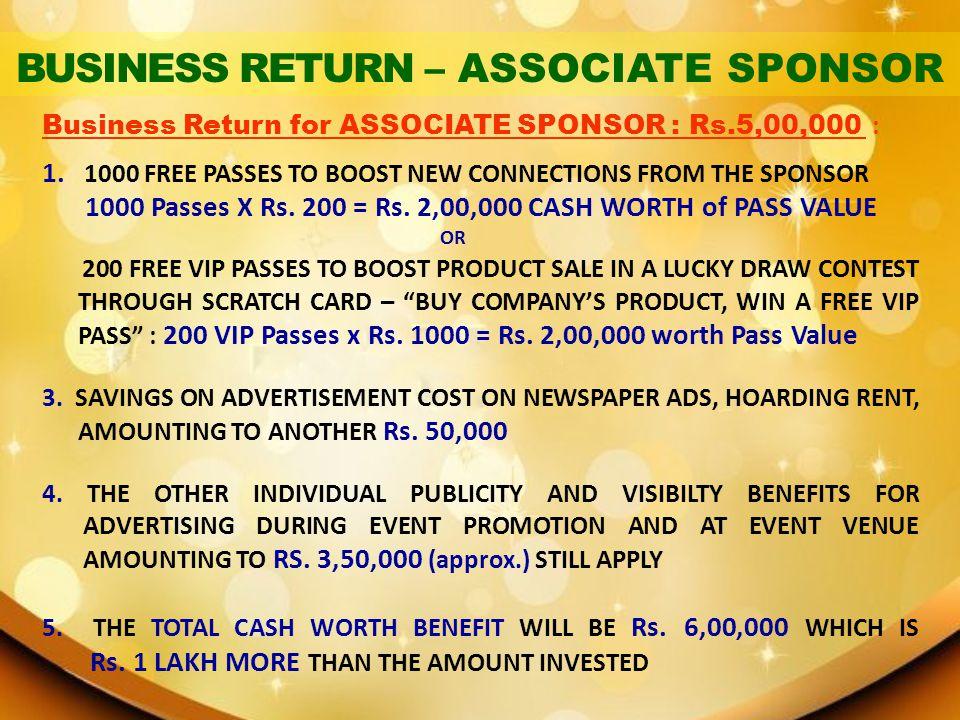 BUSINESS RETURN – ASSOCIATE SPONSOR