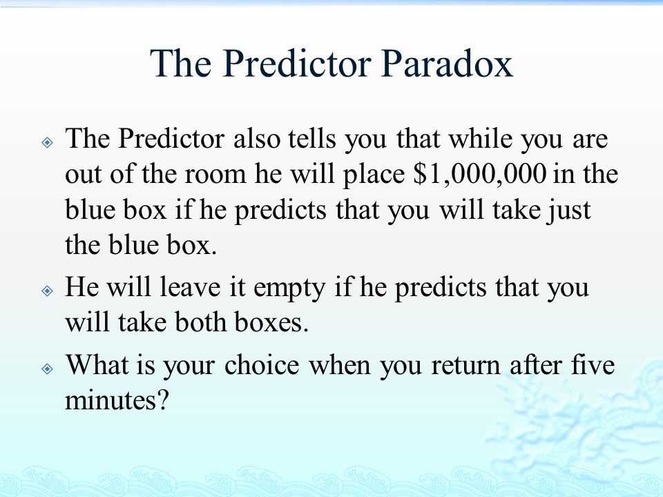 The Predictor Paradox