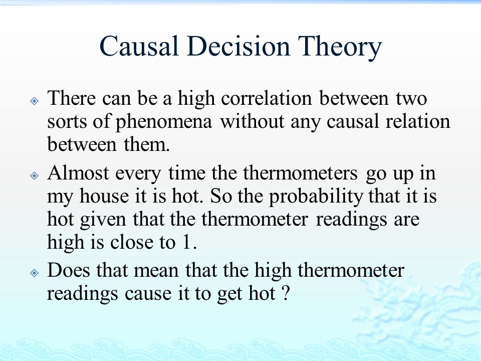 Causal Decision Theory