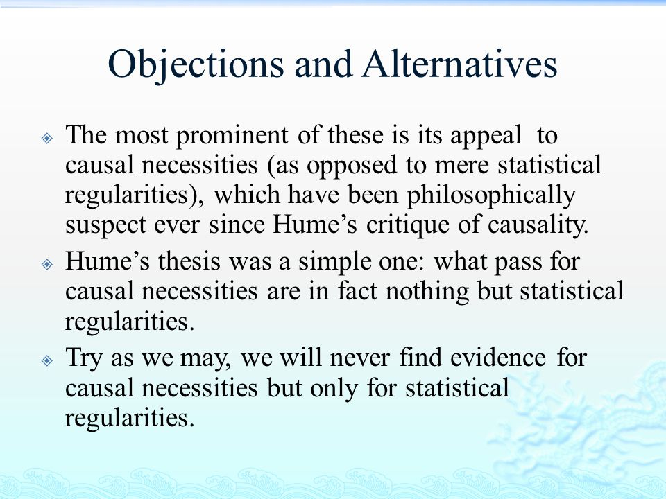 Objections and Alternatives