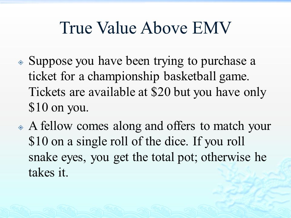 True Value Above EMV