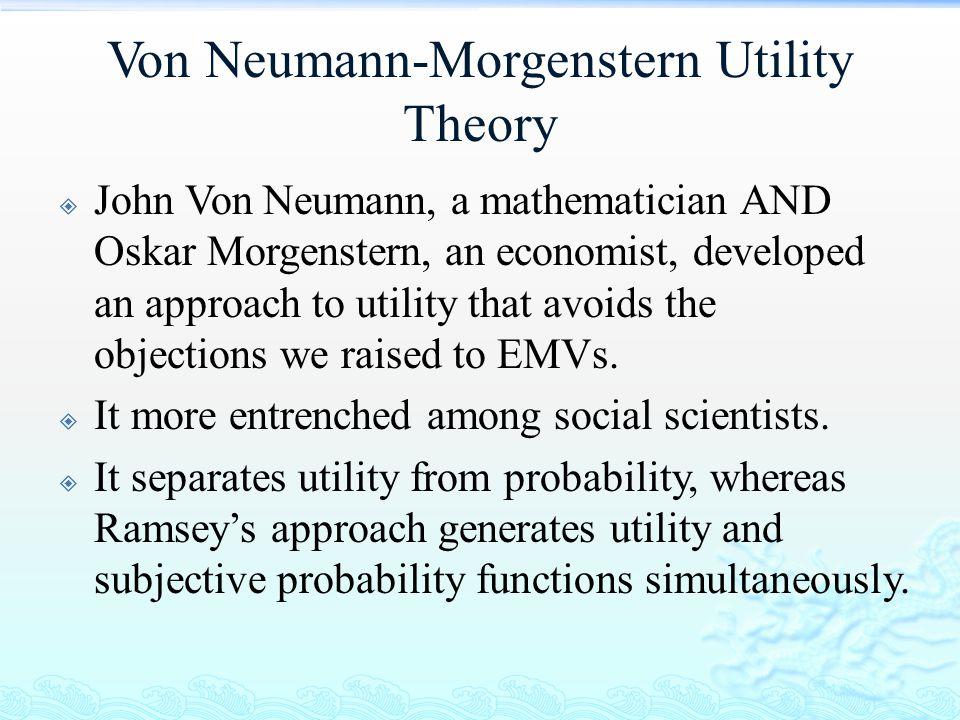 Von Neumann-Morgenstern Utility Theory