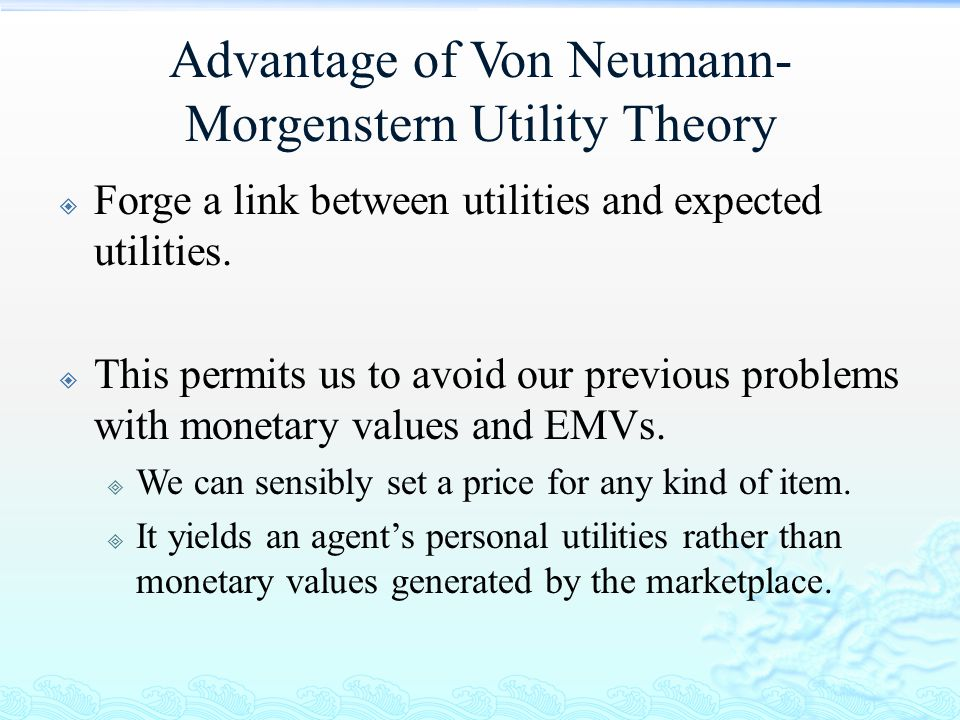 Advantage of Von Neumann-Morgenstern Utility Theory