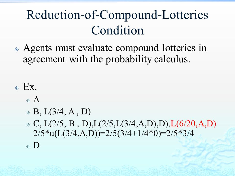 Reduction-of-Compound-Lotteries Condition