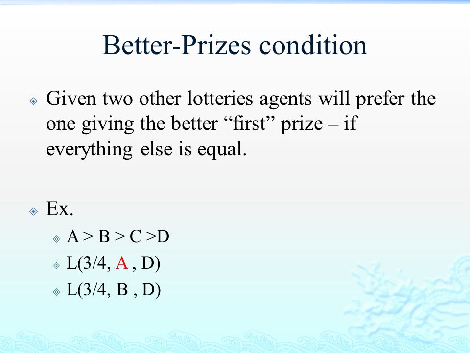 Better-Prizes condition