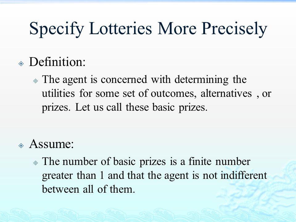 Specify Lotteries More Precisely