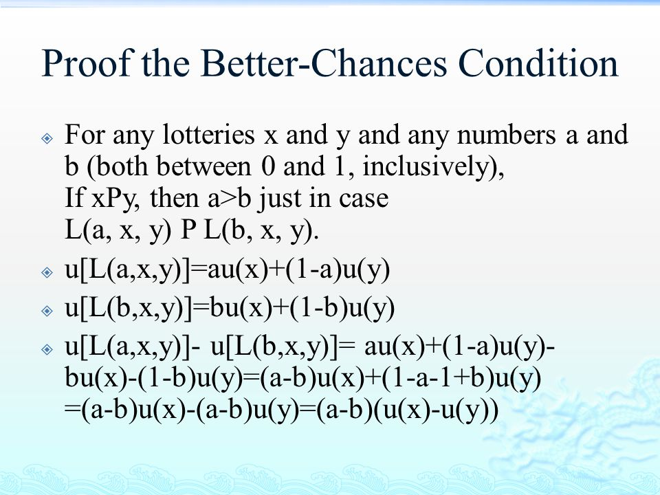 Proof the Better-Chances Condition