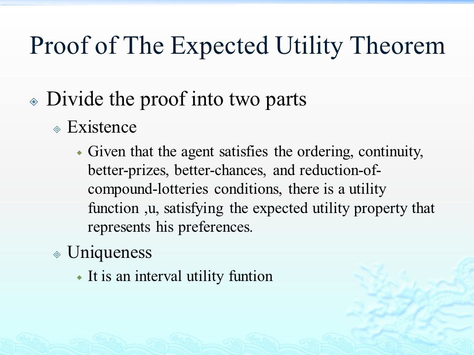 Proof of The Expected Utility Theorem
