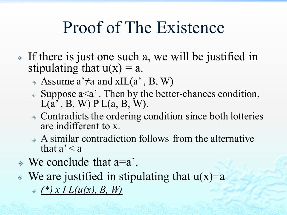 Proof of The Existence If there is just one such a, we will be justified in stipulating that u(x) = a.