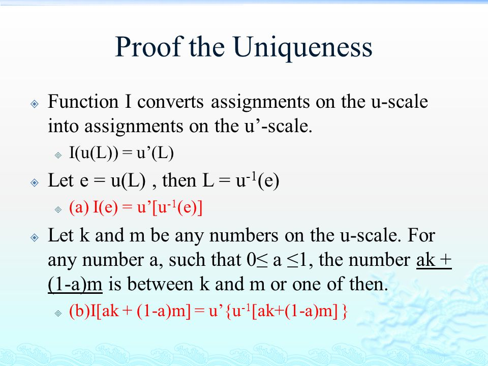 Proof the Uniqueness Function I converts assignments on the u-scale into assignments on the u'-scale.