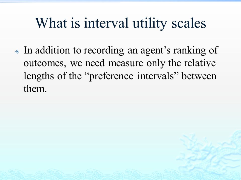 What is interval utility scales