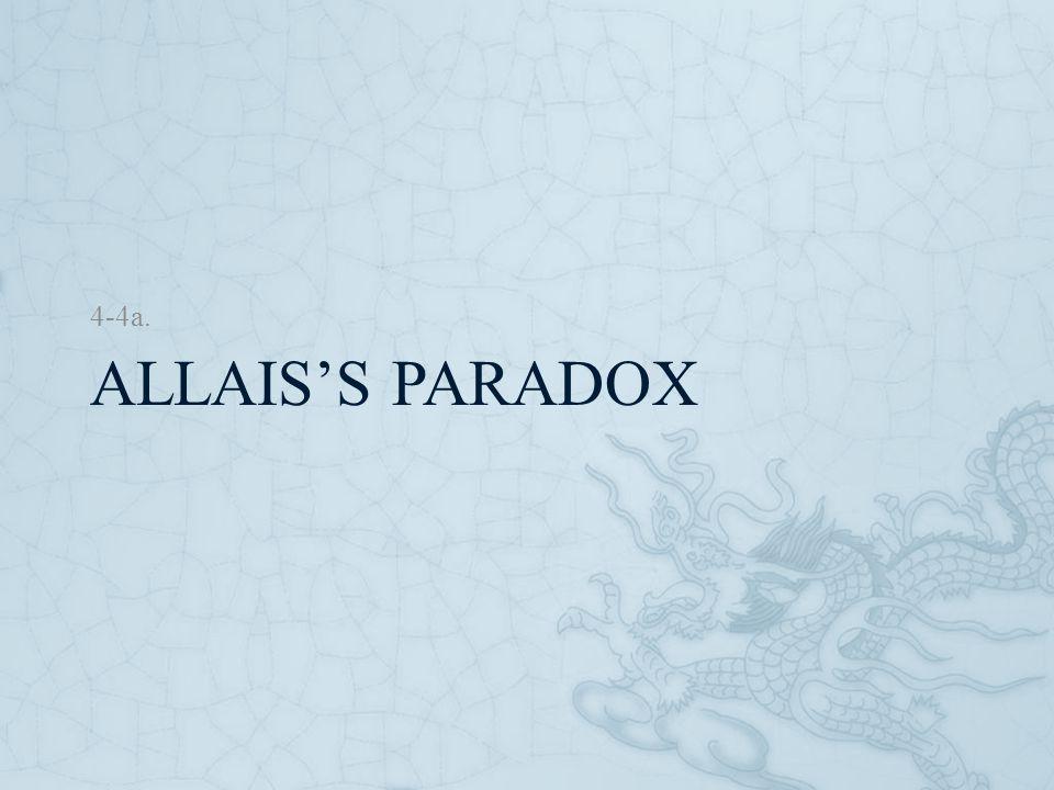 4-4a. Allais's Paradox