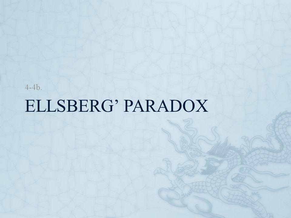 4-4b. Ellsberg' Paradox